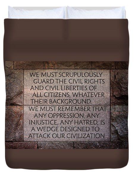 Franklin Delano Roosevelt Memorial Civil Rights Quote Duvet Cover by John Cardamone