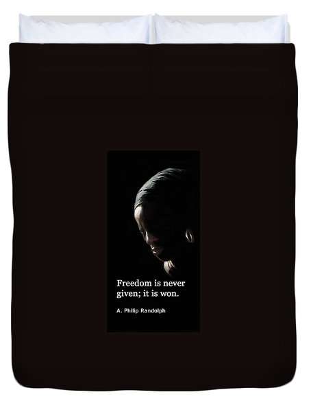 Freedom Is Never Given Duvet Cover by Ian  MacDonald