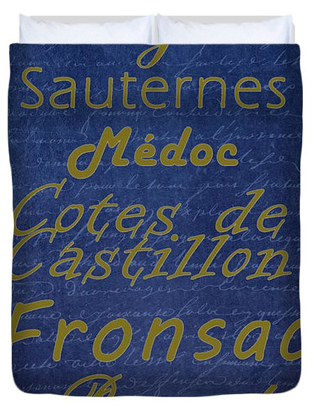French Wines - 2 Champagne And Bordeaux Region Duvet Cover by Paulette B Wright