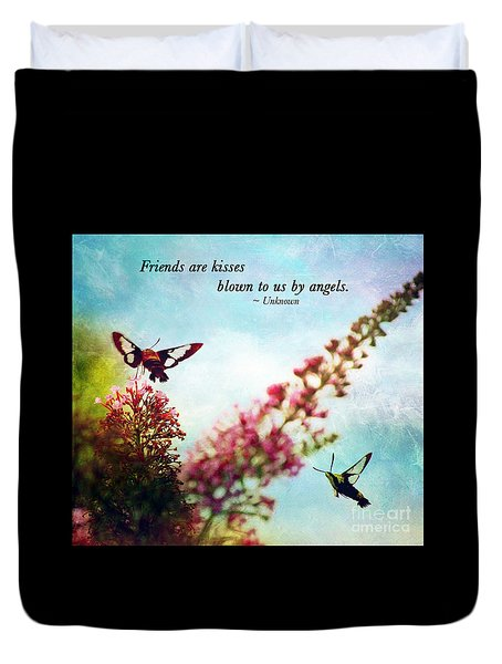 Friends Are .....  Duvet Cover by Kerri Farley