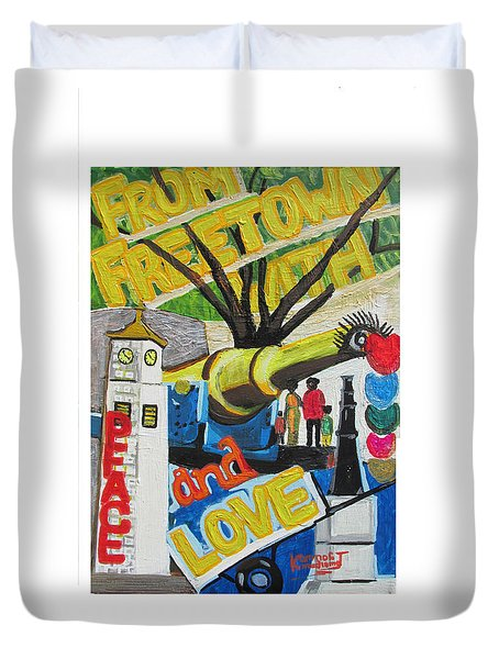From Freetown With Peace And Love Duvet Cover by Mudiama Kammoh