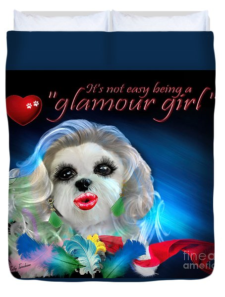 Duvet Cover featuring the digital art Glamour Girl-3 by Kathy Tarochione