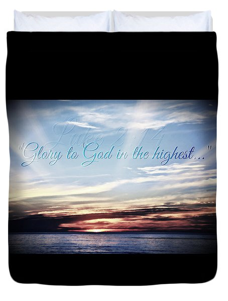 Glory To God Duvet Cover