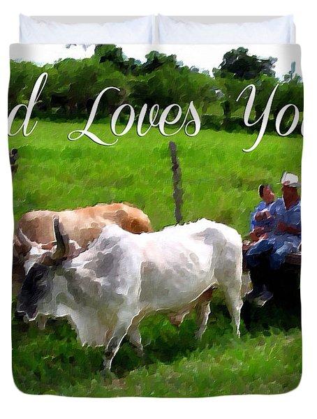 God Loves You Duvet Cover