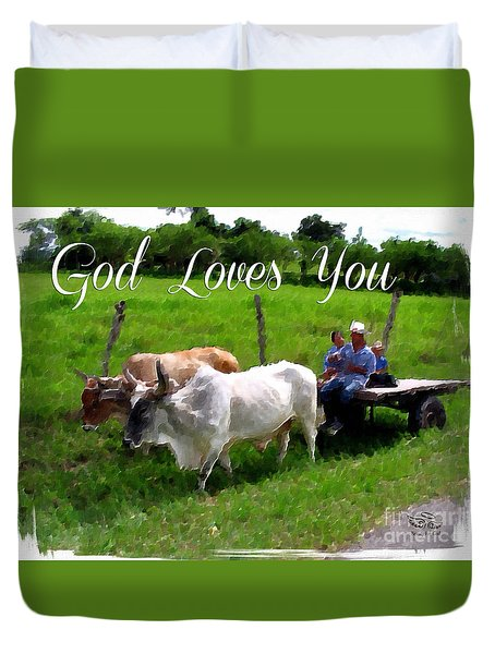 God Loves You Duvet Cover