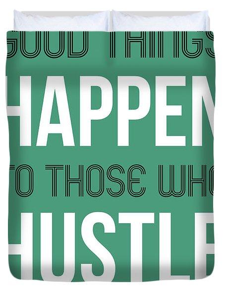 Good Thing Happen Poster Green Duvet Cover