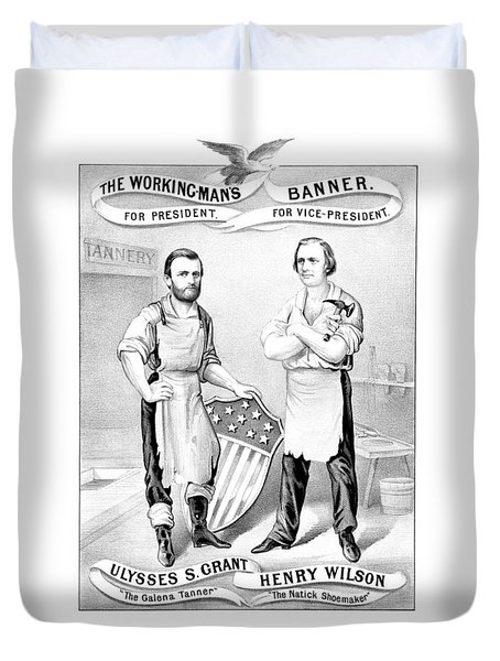 Grant And Wilson 1872 Election Poster  Duvet Cover by War Is Hell Store