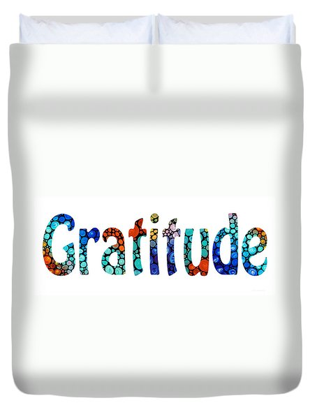 Gratitude 1 - Inspirational Art Duvet Cover by Sharon Cummings