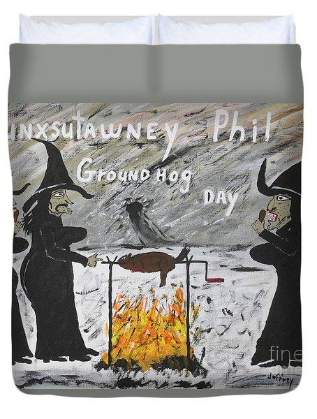Groundhog Day Duvet Cover