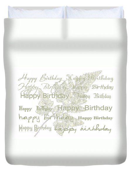 Duvet Cover featuring the photograph Happy Birthday Card by Sandra Foster