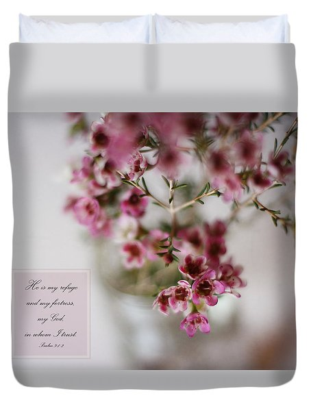 He Is My Refuge Duvet Cover by Inspired Arts