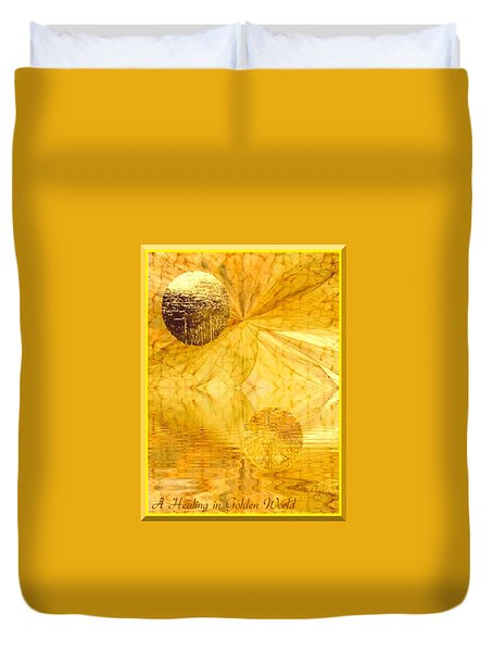 Healing In Golden World Duvet Cover