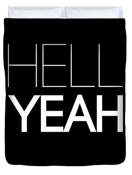 Hell Yeah Poster 1 Duvet Cover