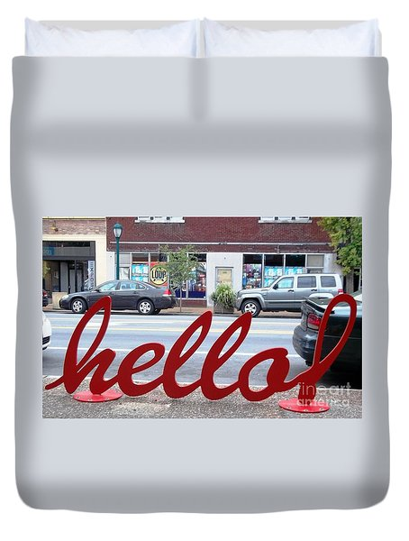 Duvet Cover featuring the photograph Hello by Kelly Awad