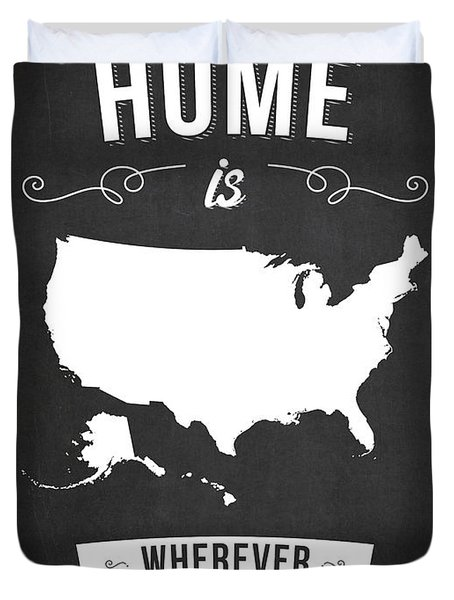 Home Is Wherever I'm With You Usa - Dark Duvet Cover
