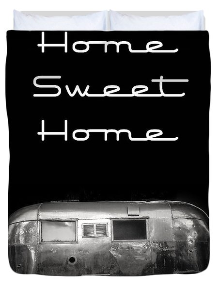 Home Sweet Home Vintage Airstream Duvet Cover