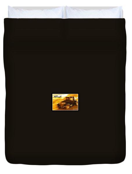 Duvet Cover featuring the photograph Hot Rod by Jim Tillman