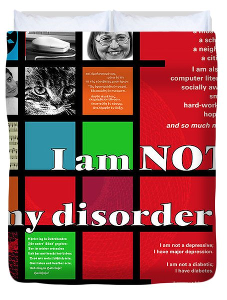 I Am Not My Disorder Duvet Cover