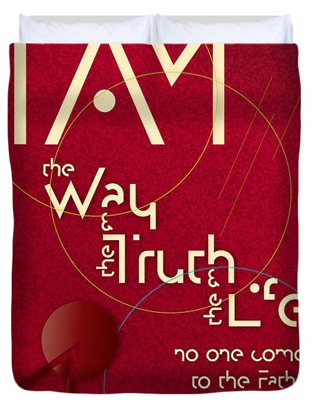I Am The Way Duvet Cover by Chuck Mountain