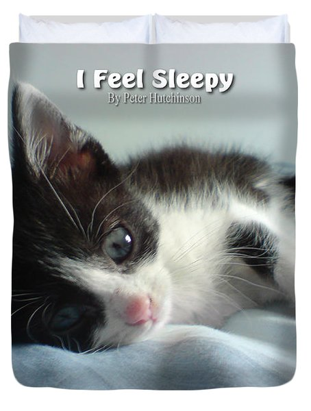 I Feel Sleepy Duvet Cover