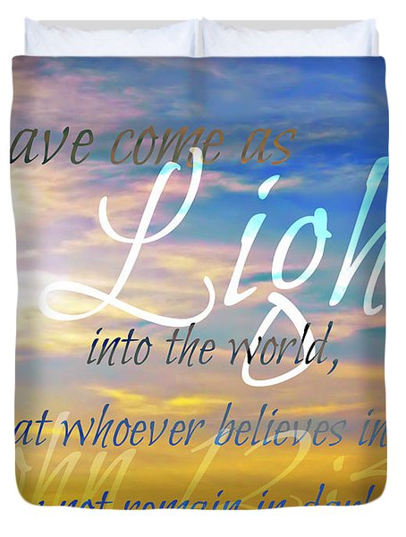 I Have Come As Light Duvet Cover by Sharon Soberon