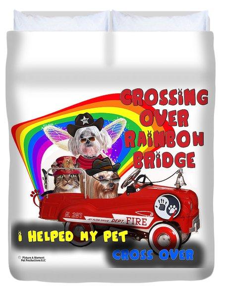 Duvet Cover featuring the digital art I Helped My Pet Cross Rainbow Bridge by Kathy Tarochione