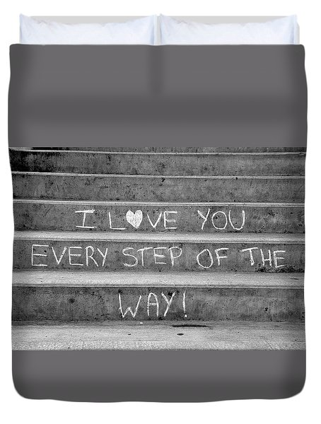 I Love You Every Step Of The Way Duvet Cover