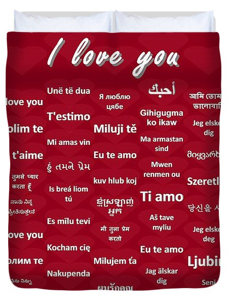 I Love You Duvet Cover by J McCombie
