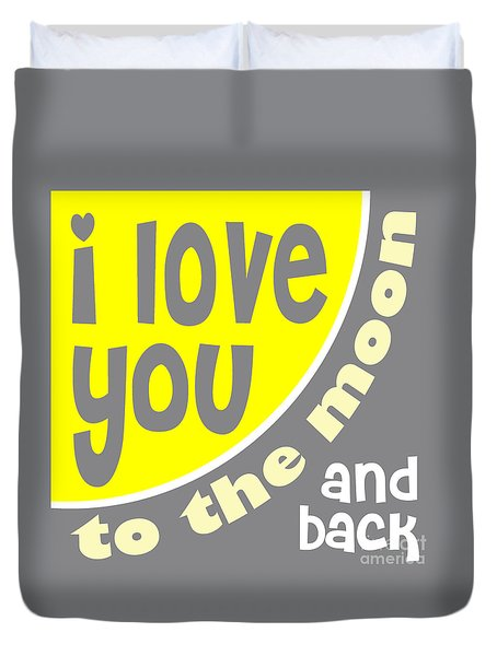 I Love You To The Moon Duvet Cover