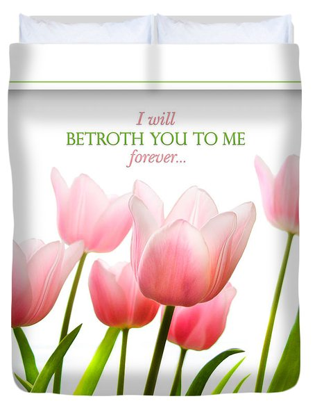 I Will Betroth You Duvet Cover