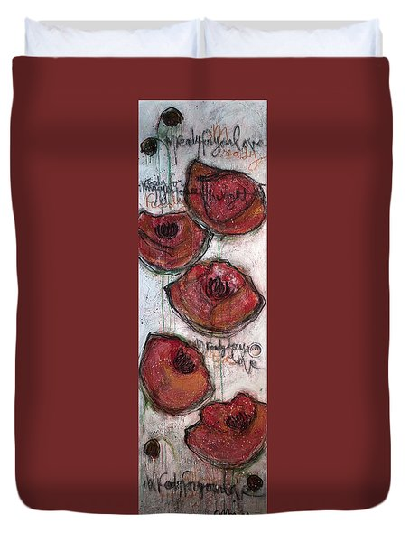 Im Ready For Your Love Poppies Duvet Cover