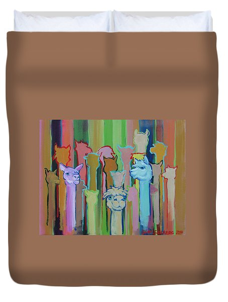 I'm So Happy You Came Duvet Cover