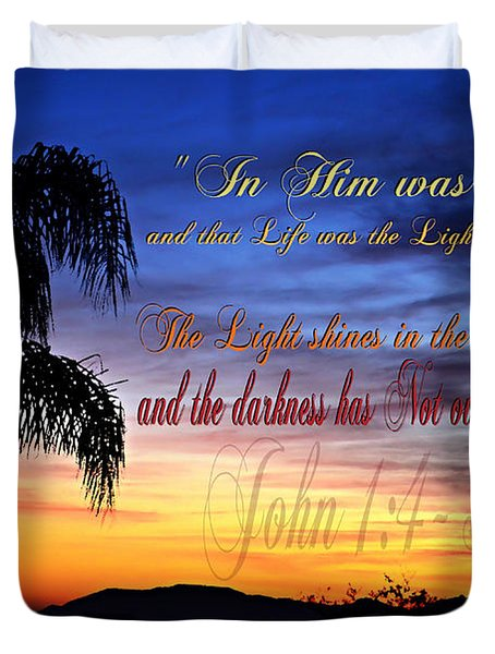 In Him Was Life Duvet Cover