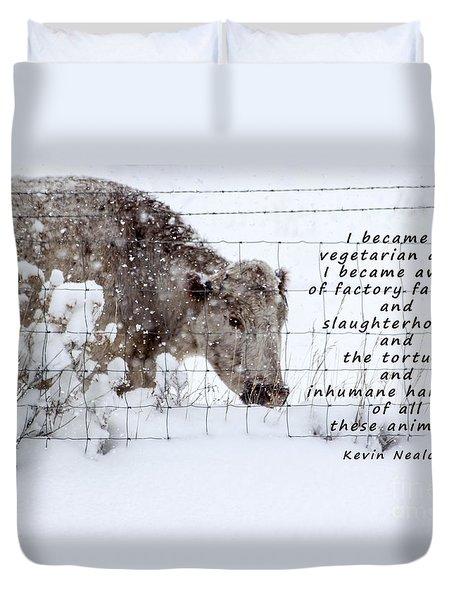 Inhumane Torture Of Animals Duvet Cover by Janice Rae Pariza