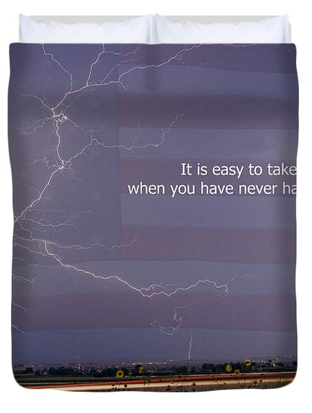 It Is Easy To Take Liberty For Granted Duvet Cover by James BO  Insogna