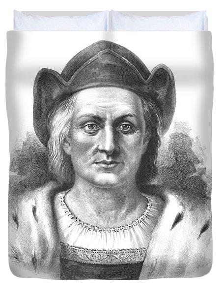 Italian Explorer Christopher Columbus Duvet Cover