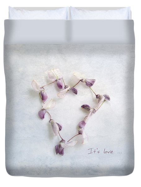 Duvet Cover featuring the photograph It's Love ... by Louise Kumpf
