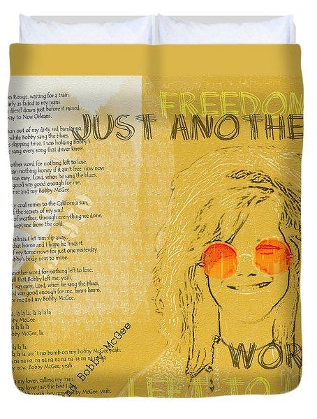 Janis Joplin Song Lyrics Bobby Mcgee Duvet Cover by Nola Lee Kelsey