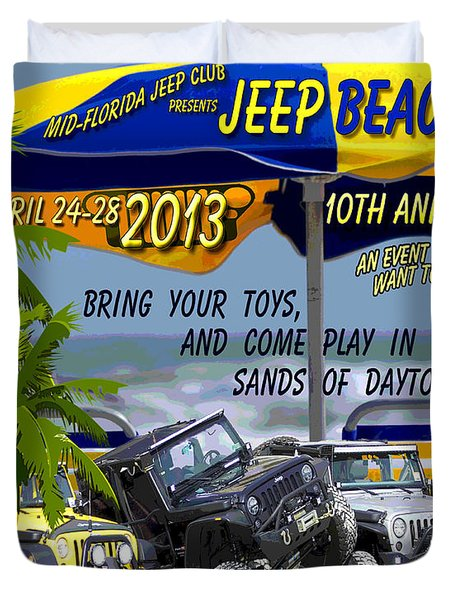 Duvet Cover featuring the photograph Jeep Beach 2013 Welcomes All Jeepers by DigiArt Diaries by Vicky B Fuller