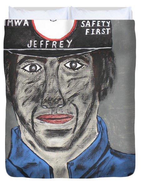 Jeffrey The Coal Miner Duvet Cover