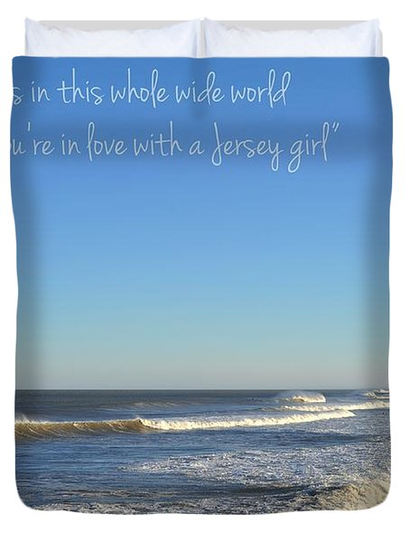 Jersey Girl Seaside Heights Quote Duvet Cover