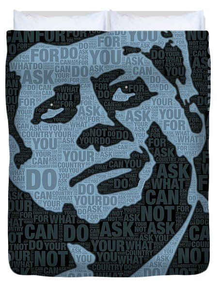 John F Kennedy And Quote Duvet Cover by Tony Rubino