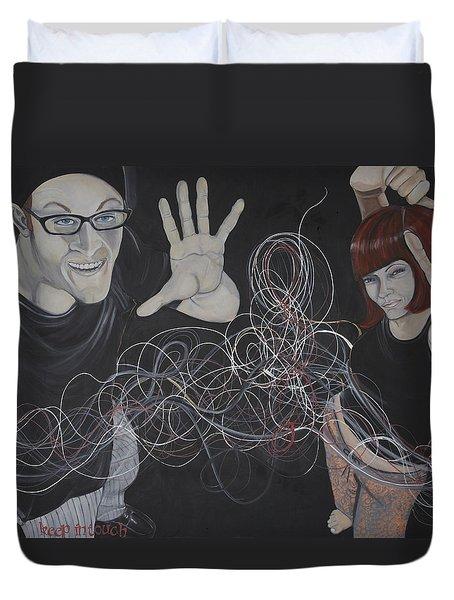 Keep In Touch Duvet Cover by Darlene Graeser
