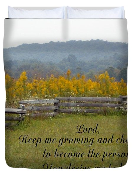 Keep Me Growing Duvet Cover by Sara  Raber