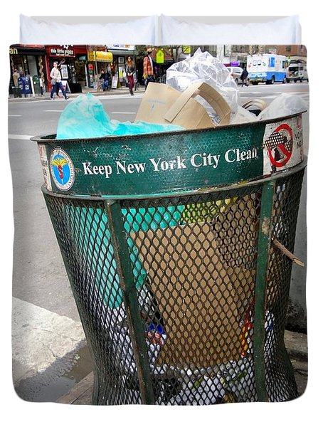 Keep Nyc Clean Duvet Cover by Ed Weidman