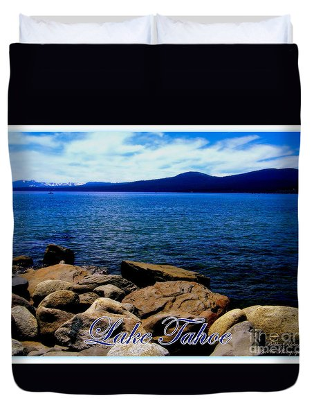 Lake Tahoe Magic Duvet Cover by Bobbee Rickard