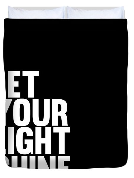 Let Your Light Shine Poster 2 Duvet Cover