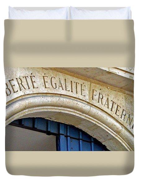 Liberte Egalite Fraternite Duvet Cover