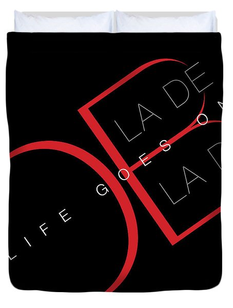 Life Goes On 2 Duvet Cover by Stephen Anderson