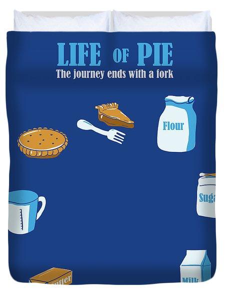 Life Of Pie Duvet Cover